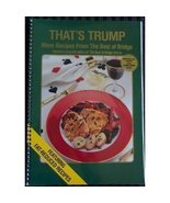 That's Trump: More Recipes from the Best of Bridge Brimacombe, Karen - $16.51