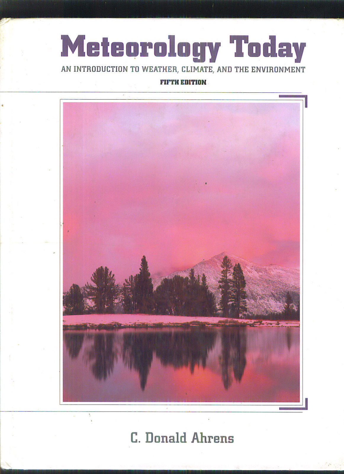 METEOROLOGY TODAY 1994 Donald Ahrens Book WEATHER CLIMATE ENVIRONMENT