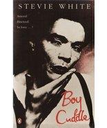Boy Cuddle [Paperback] Stevie White - $9.68