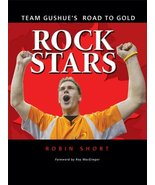 Rock Stars: Team Gushue's Road to Gold Short, Robin and MacGregor, Roy - $15.80