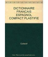 Dictionnaire compact français-espagnol, espagnol-français [Paperback] - $28.30