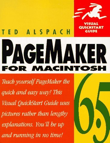 PageMaker 6.5 for Macintosh (Visual QuickStart Guide) Alspach, Ted