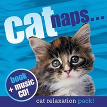 Cat Naps: Relaxation Pack with CD [Hardcover] Sakaguchi, Hiroki - $8.82