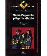 Mémé Papouche piège le diable [Album] - $14.69