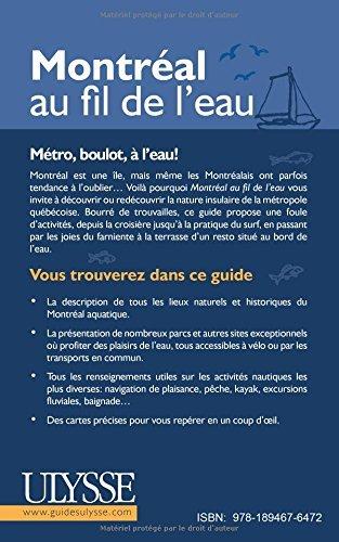 Montréal au fil de l'eau Groleau, Catherine Eve; Vaillancourt, Mélissa and Rémil