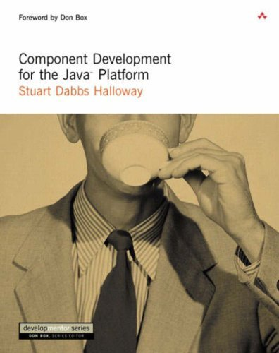 Component Development for the Java¿ Platform Halloway, Stuart Dabbs