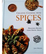 Creative Cooking With Spices Walker, Jane - $15.67
