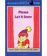 Please Let It Snow (Puffin Easy-to-Read, Level 1) Harriet Ziefert and Am... - $14.69
