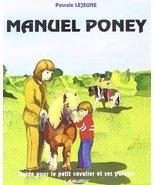 EKKIA (Ekia) 9782702512432 Horse Riding Equipment Manuel PONEY 903014, o... - $34.30