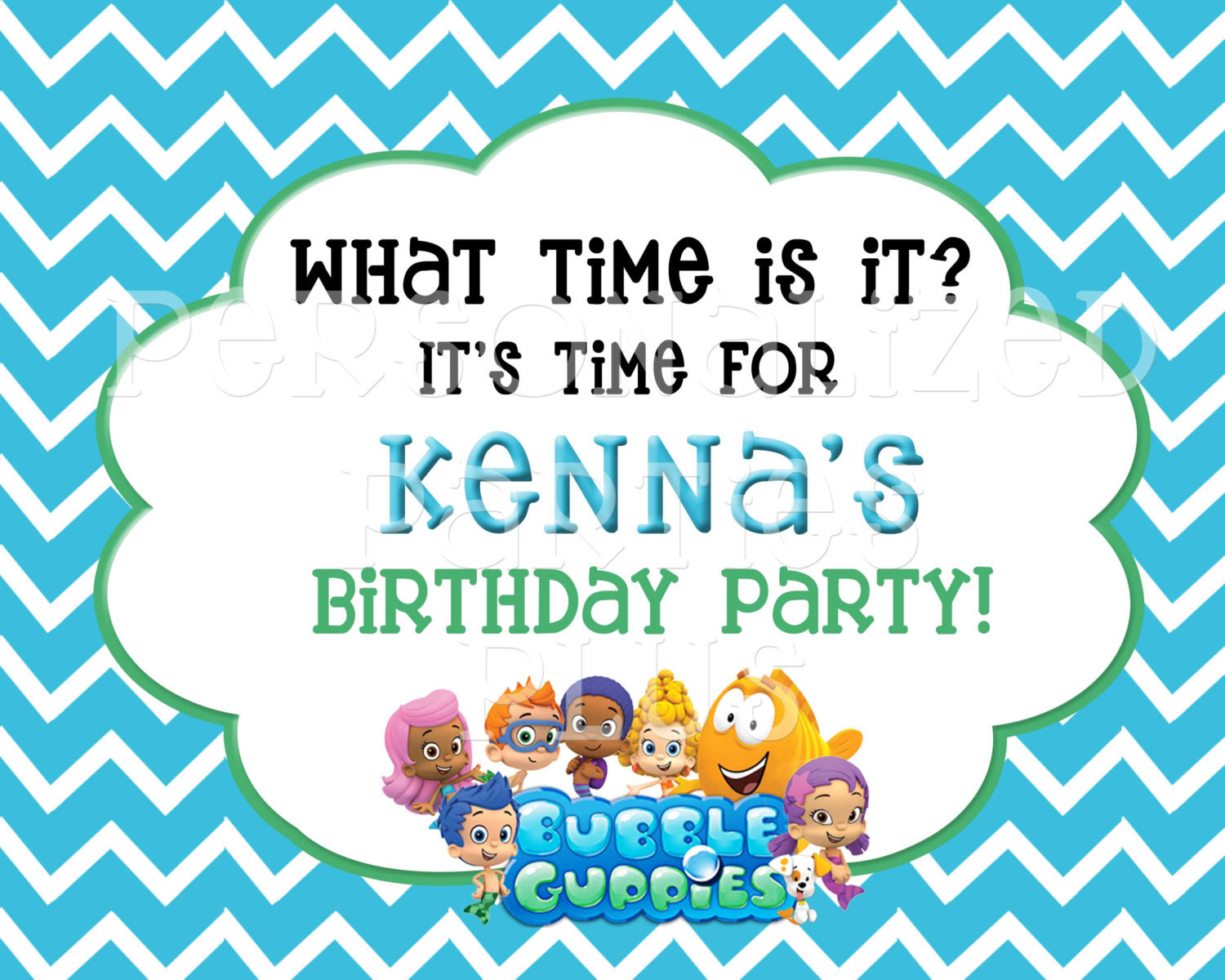 Bubble Guppie birthday sign: What time is it? It's time for birthday party!