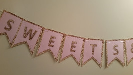 """Pink and gold """"Sweets and Treats"""" Banner - $14.99"""
