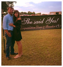 """Engagement banner that says """"She said yes"""" - $40.00"""
