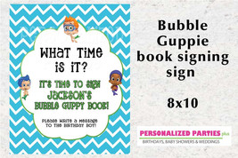 Bubble Guppie sign: What time is it? It's time for to sign a book - $4.00