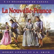 La Nouvelle France (French Edition) [Paperback] Livesey, Robert - $13.92