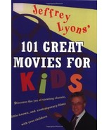 Jeffrey Lyons' 101 Great Movies for Kids [Paperback] Lyons, Jeffrey - $10.05