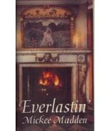 Everlastin' Madden, Mickee - $12.73