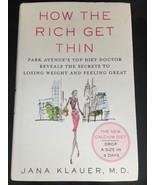 How the Rich Get Thin Park Avenue's Top Diet Doctor Reveals the Secrets ... - $7.70