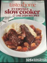 Taste of Home Everyday Slow Cooker One Dish Recipe Hardcover Book 2012 - $11.30