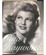 Rita Hayworth A Photographic Retrospective by Caren Roberts-Frenzel Book... - $73.74