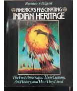 Readers Digest America's Fascinating Indian Heritage Hardcover Book 1978 - $12.20