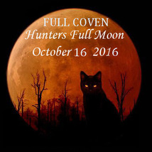 OCT 16 FULL COVEN FULL HUNTER'S MOON IN ARIES CEREMONY MAGICK 95 yr Witch  - $80.00