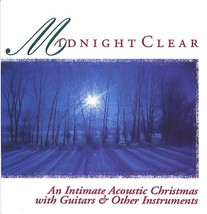 Midnight Clear: An Intimate Acoustic Christmas with Guitars ( christmas ... - $9.95