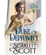 Duke of Depravity (Sins and Scoundrels) [Paperback] Scott, Scarlett and ... - $6.73
