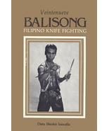 Balisong Veintenueve Filipino Knife Fighting Book Shishir Inocalla OOP A... - $29.95