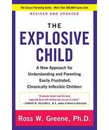 The Explosive Child [Fifth Edition]: A New Approach for Understanding an... - $7.52