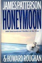 Honeymoon By James Paterson & Howard Roughan - $5.95