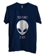 ALIEN Your Planet Is Next Men Tee S to 3XL navy - $18.00