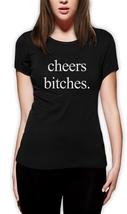Chers Bitches Womens T Shirt black T-Shirt XS-XXL - $17.00