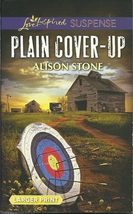 Plain Cover-Up Alison Stone(Love Inspired Large Print Suspense)Paperback... - $2.25