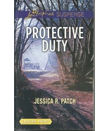 Protective Duty Jessica R Patch (Love Inspired ... - $2.25