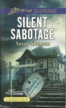 Silent Sabotage Susan Sleeman(First Responders 5)(Love Inspired LP Suspe... - $2.25