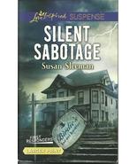 Silent Sabotage Susan Sleeman(First Responders ... - $2.25