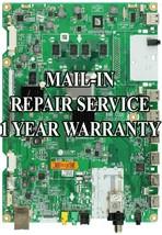 Mail-in Repair Service LG 50GA6400 EAX65081209 MAINBOARD - $99.95