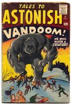 Tales To Astonish #17-1961-MARVEL-KIRBY-DITKO-HORROR ART- VG- - $181.88