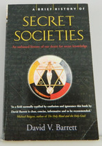 A Brief History of Secret Societies An Unbiased History of Our Desire Ba... - $17.81