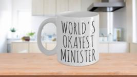 Worlds Okayest Minister Mug  - $14.65+