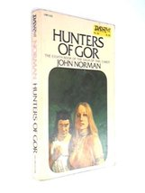 HUNTERS Of GOR. The Eighth Book of the Saga of Tarl Cabot. [Paperback] N... - $12.80