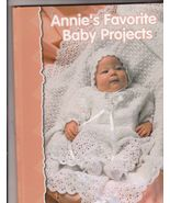 Annie's Favorite Baby Projects Crochet Patterns... - $11.99