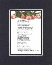 Heartfelt Poem for Sisters – My Sister, My Forever Friend on 11x14 Double Mat  - $15.95