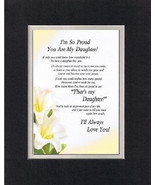 Heartfelt Poem for Daughters  – I'm So Proud You Are My Daughter Poem on... - $19.95