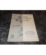 We are Your Own Forever by Stephen Gabrielsen sheet music - $7.99