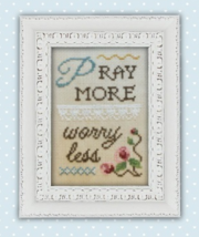CLEARANCE Pray More Worry Less Words Of Wisdom 32ct linen kit Pine Mtn Designs - $12.60