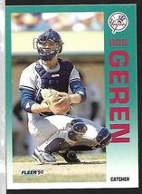 1992 Fleer Baseball-#226-Bob Geren-Yankees-Catcher - $4.44