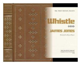 An item in the Books category: Whistle ~ James Jones; Illustrated by Howard Rogers [Hardcover]