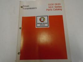 Allison Transmission 5530 5630 5631 Series Parts Catalog Manual Factory ... - $94.05