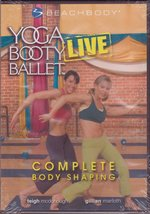 Yoga Booty Ballet Live: Complete Body Shaping! (Beach Body) [DVD ~ Brand... - $6.55